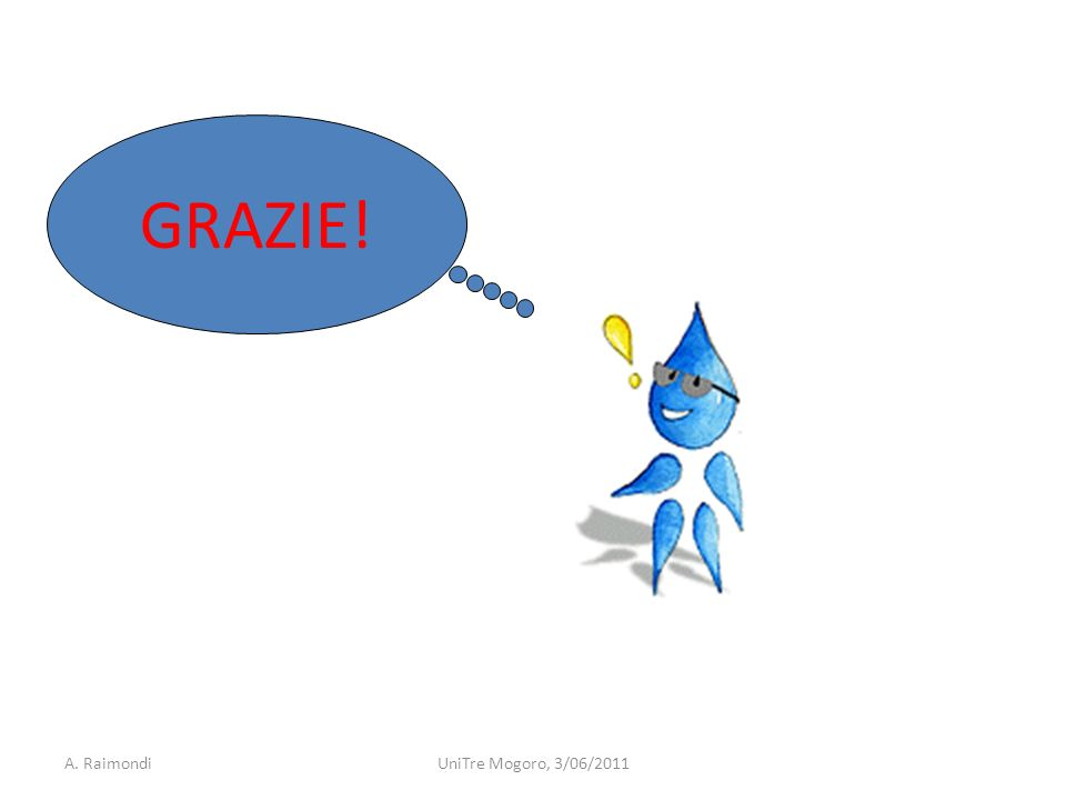 GRAZIE! A. RaimondiUniTre Mogoro, 3/06/2011