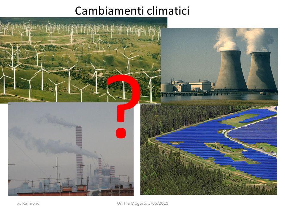 A. RaimondiUniTre Mogoro, 3/06/2011 Cambiamenti climatici ?