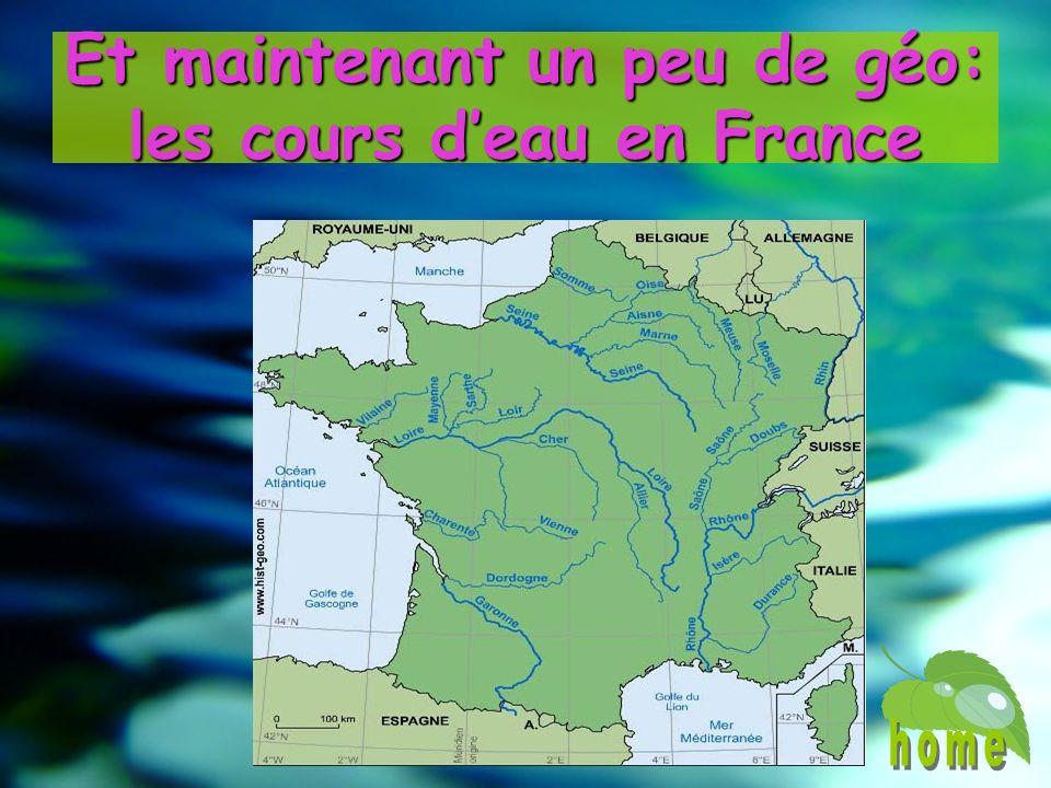 Et maintenant un peu de géo: les cours deau en France