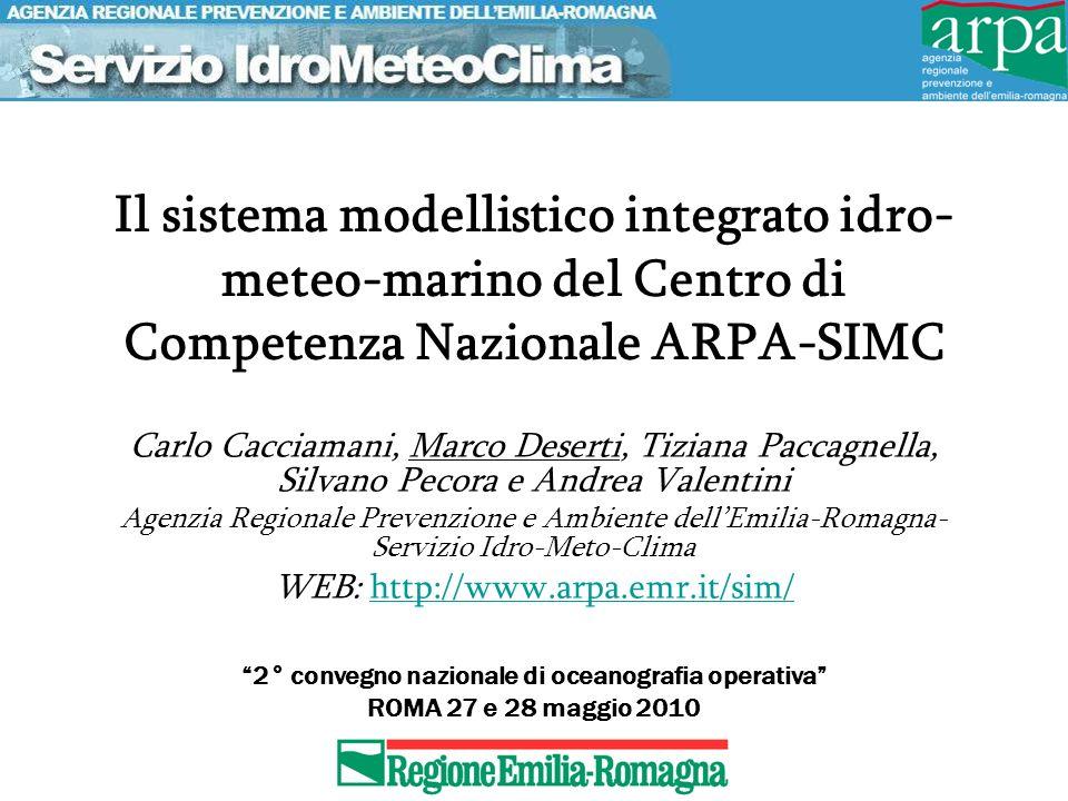 AdriaROMS in sviluppo (con DISMAR) ROMS 3.2 Griglia curvilinea a passo regolare di 2 km per tutta l estensione del bacino Adriatico In verticale la griglia è in coordinate s (terrain- following) con 20 livelli.