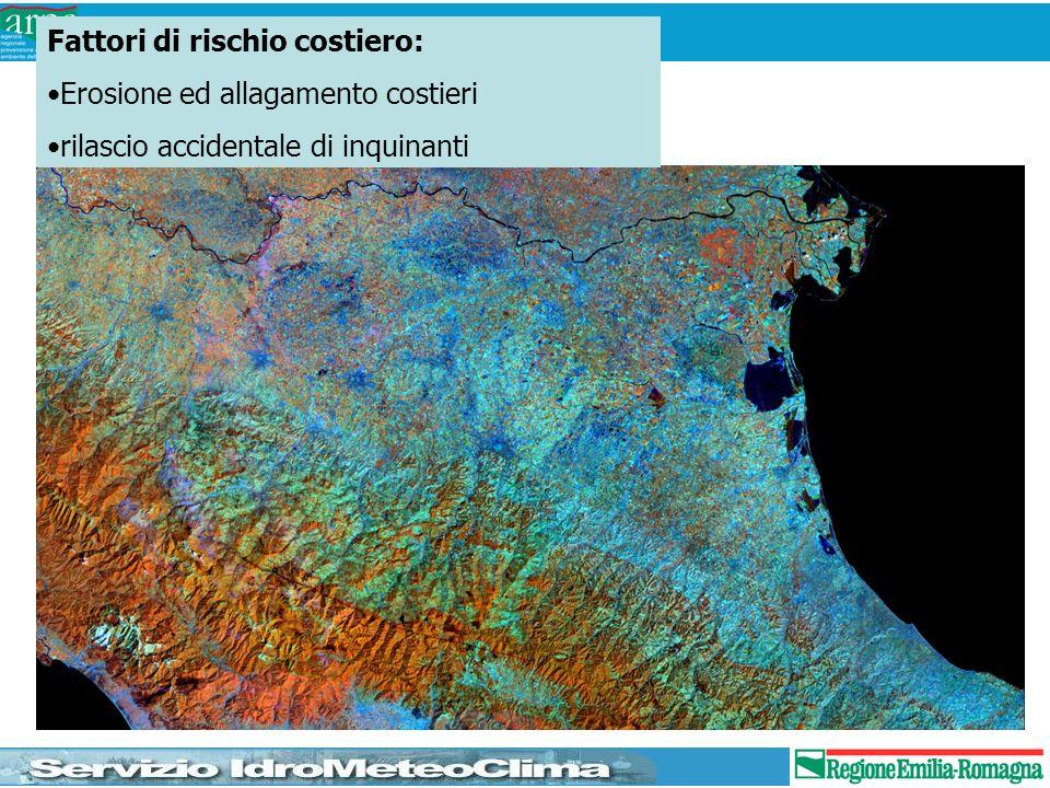 Fattori di rischio costiero: Erosione ed allagamento costieri rilascio accidentale di inquinanti