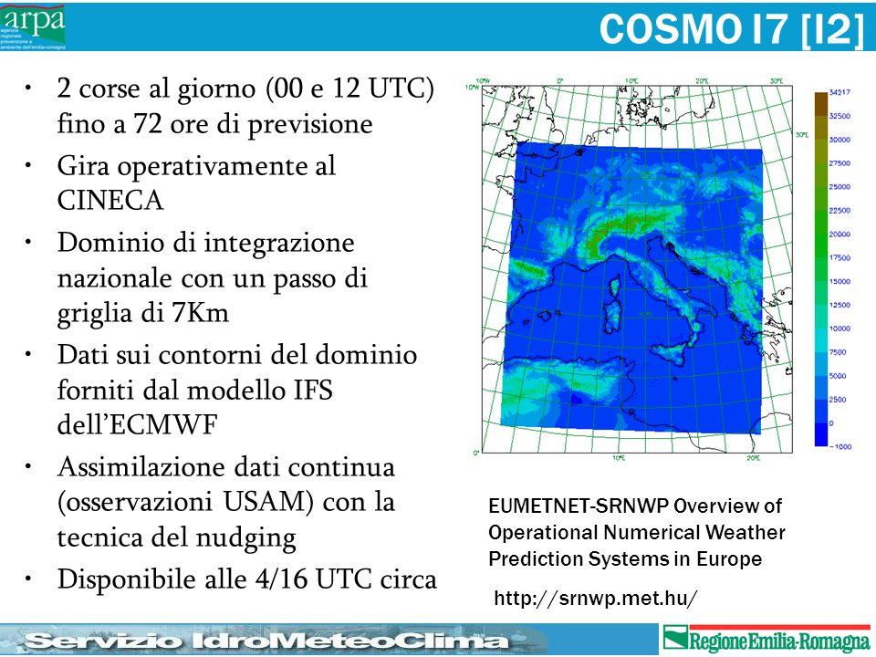 COSMO I7 [I2] 2 corse al giorno (00 e 12 UTC) fino a 72 ore di previsione Gira operativamente al CINECA Dominio di integrazione nazionale con un passo