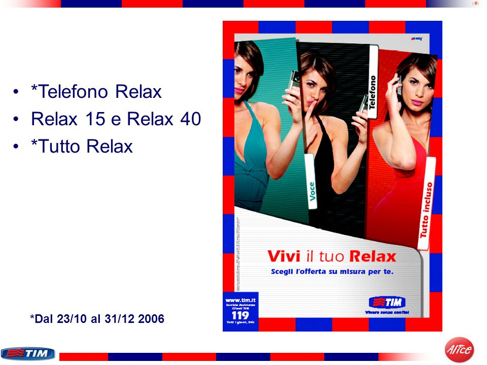 24 Promo Sconto Terminali (dal 23/10 al 3/12) Per i clienti Prepagati e Abbonati provenienti da H3G e Vodafone uno sconto sullacquisto di… Sgh Z150 -100 Motorola V3X -100 Nokia N80 -100 Nec e373 -50