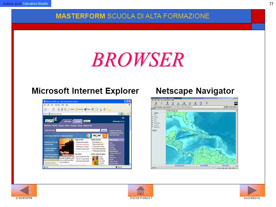 Autore: prof. Salvatore Basile 76 MASTERFORM SCUOLA DI ALTA FORMAZIONE Registratore di suoni Windows Media Player Windows Movie Maker Programmi Multim