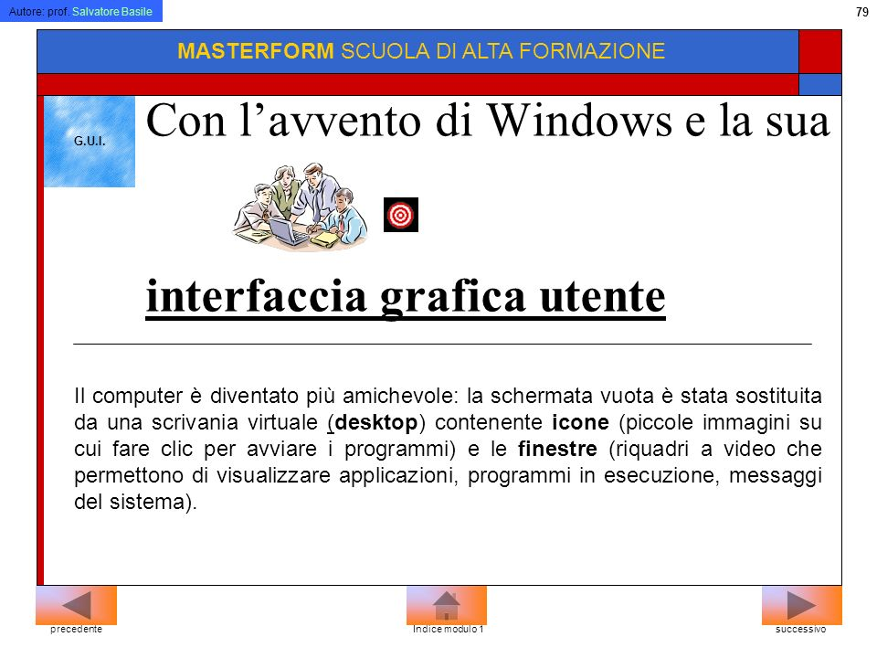 Autore: prof. Salvatore Basile 78 MASTERFORM SCUOLA DI ALTA FORMAZIONE Microsoft Outlook Express Microsoft Outlook Lotus cc: Mail Eudora successivopre