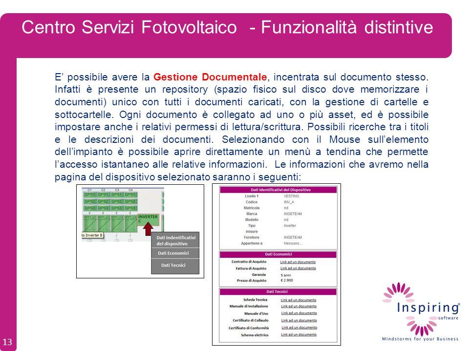 Centro Servizi Fotovoltaico - Funzionalità distintive E possibile avere la Gestione Documentale, incentrata sul documento stesso.