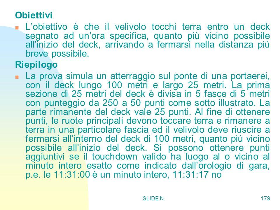 SLIDE N.178 ATTERRAGGIO DI PRECISIONE CON MOTORE A TEMPO