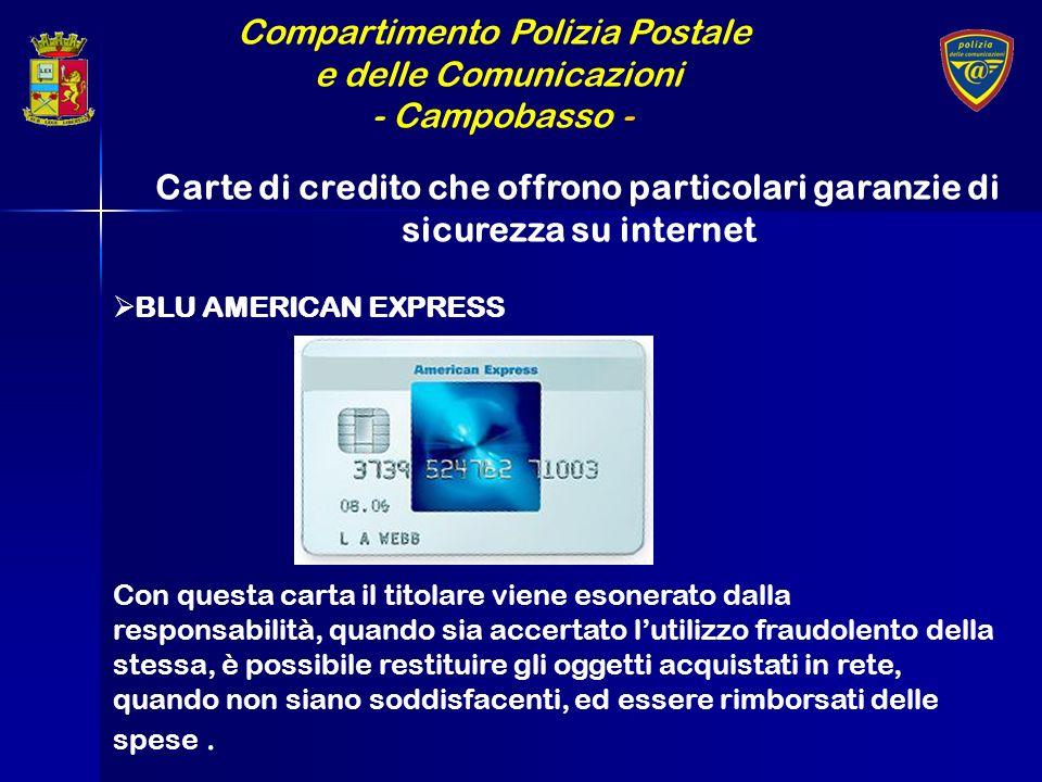 Compartimento Polizia Postale e delle Comunicazioni - Campobasso - Carte di credito che offrono particolari garanzie di sicurezza su internet BLU AMER