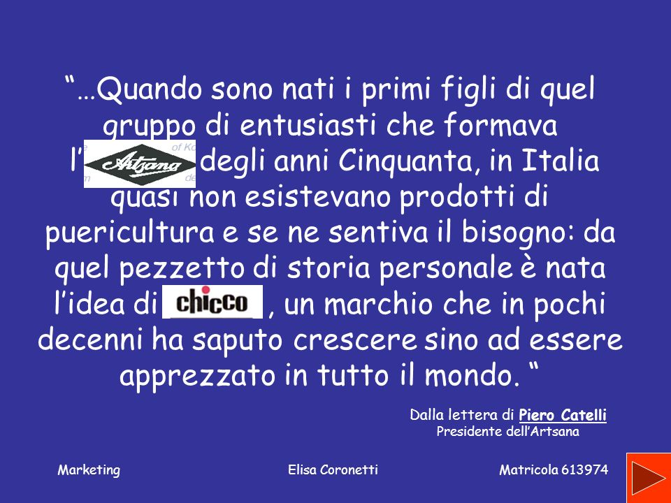 Matricola 613974 MarketingElisa Coronetti Cosa non produce Chicco del mondo dei bambini.