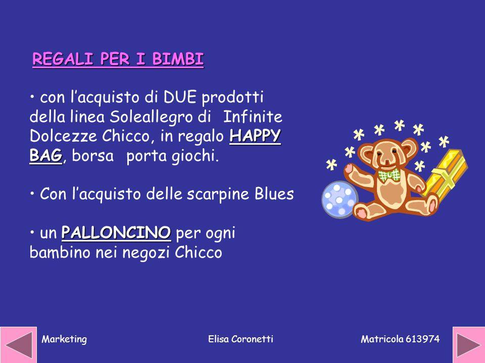 Matricola 613974 MarketingElisa Coronetti HAPPY BAG con lacquisto di DUE prodotti della linea Soleallegro di Infinite Dolcezze Chicco, in regalo HAPPY