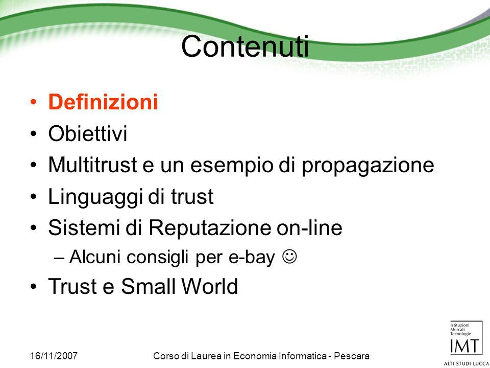 16/11/2007Corso di Laurea in Economia Informatica - Pescara Riferimenti A.