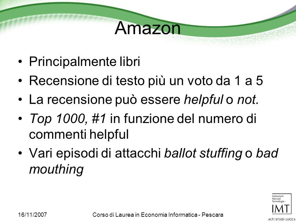 16/11/2007Corso di Laurea in Economia Informatica - Pescara Amazon Principalmente libri Recensione di testo più un voto da 1 a 5 La recensione può essere helpful o not.