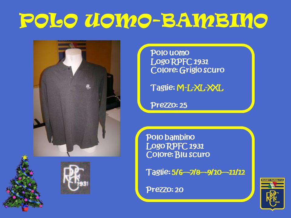 Polo uomo Logo RPFC 1931 Colore: Grigio scuro Taglie: M-L-XL-XXL Prezzo: 25 Polo bambino Logo RPFC 1931 Colore: Blu scuro Taglie: 5/67/89/1011/12 Prezzo: 20 POLO UOMO-BAMBINO