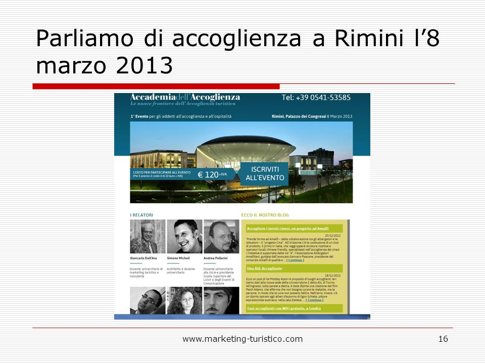 Parliamo di accoglienza a Rimini l8 marzo 2013 www.marketing-turistico.com16