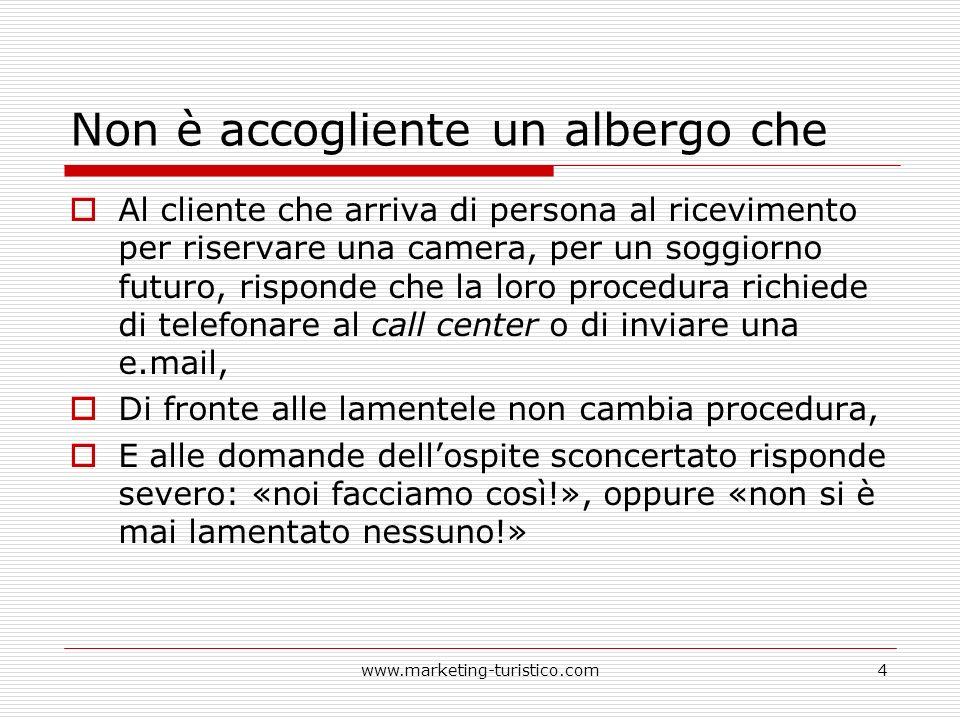 10 tesi di Giancarlo DallAra L accoglienza è l essenza stessa dellesperienza turistica.