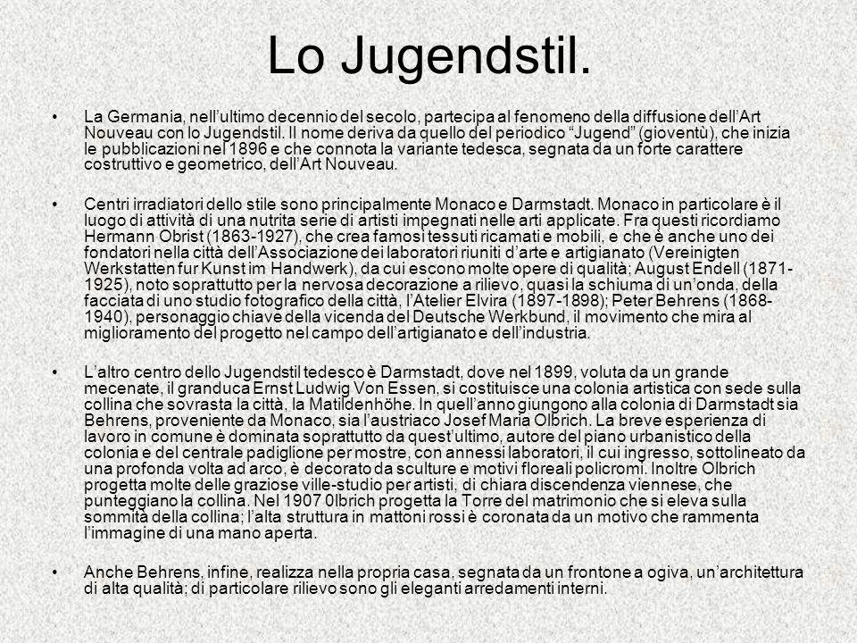 Lo Jugendstil. La Germania, nellultimo decennio del secolo, partecipa al fenomeno della diffusione dellArt Nouveau con lo Jugendstil. Il nome deriva d