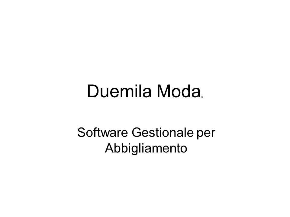 Duemila Moda ® Software Gestionale per Abbigliamento