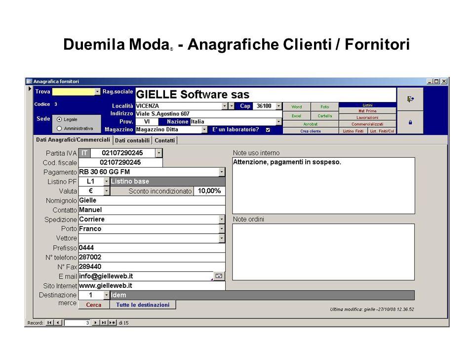 Duemila Moda ® - Anagrafiche Clienti / Fornitori