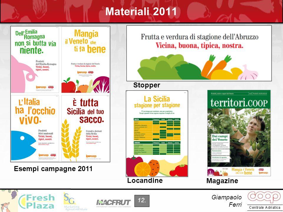 Giampaolo Ferri 12. Materiali 2011 Esempi campagne 2011 Locandine Stopper Magazine