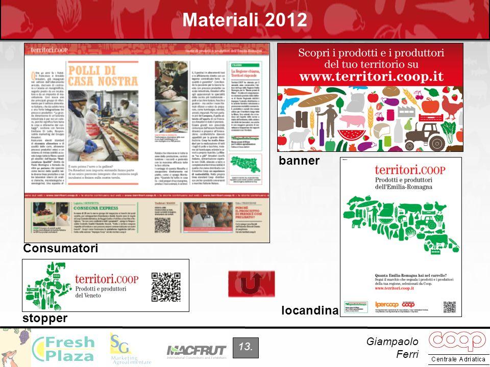 Giampaolo Ferri 13. Materiali 2012 stopper locandina banner Consumatori