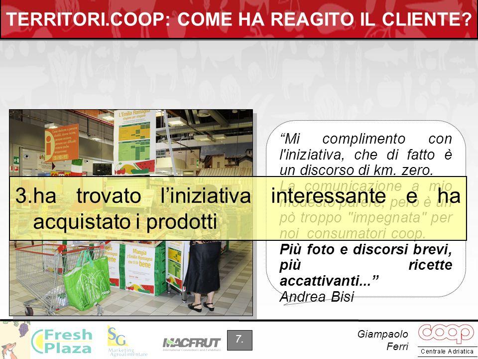Giampaolo Ferri 7.TERRITORI.COOP: COME HA REAGITO IL CLIENTE.