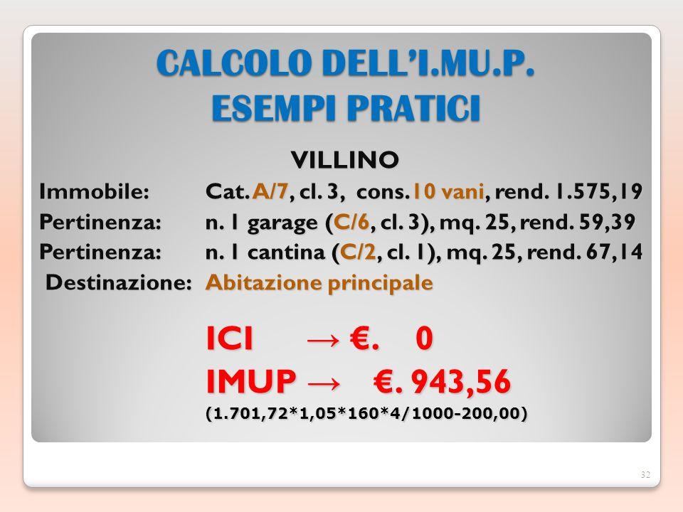 VILLINO Immobile: Cat. A/7, cl. 3, cons.10 vani, rend. 1.575,19 Pertinenza: n. 1 garage (C/6, cl. 3), mq. 25, rend. 59,39 Pertinenza: n. 1 cantina (C/