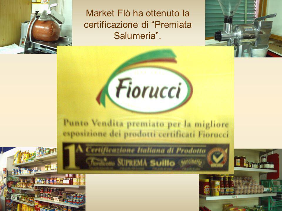 Market Flò ha ottenuto la certificazione di Premiata Salumeria.