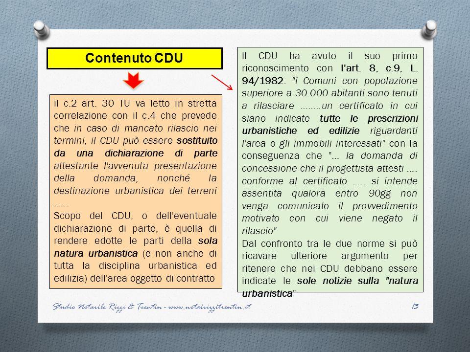 Contenuto CDU il c.2 art. 30 TU va letto in stretta correlazione con il c.4 che prevede che in caso di mancato rilascio nei termini, il CDU può essere