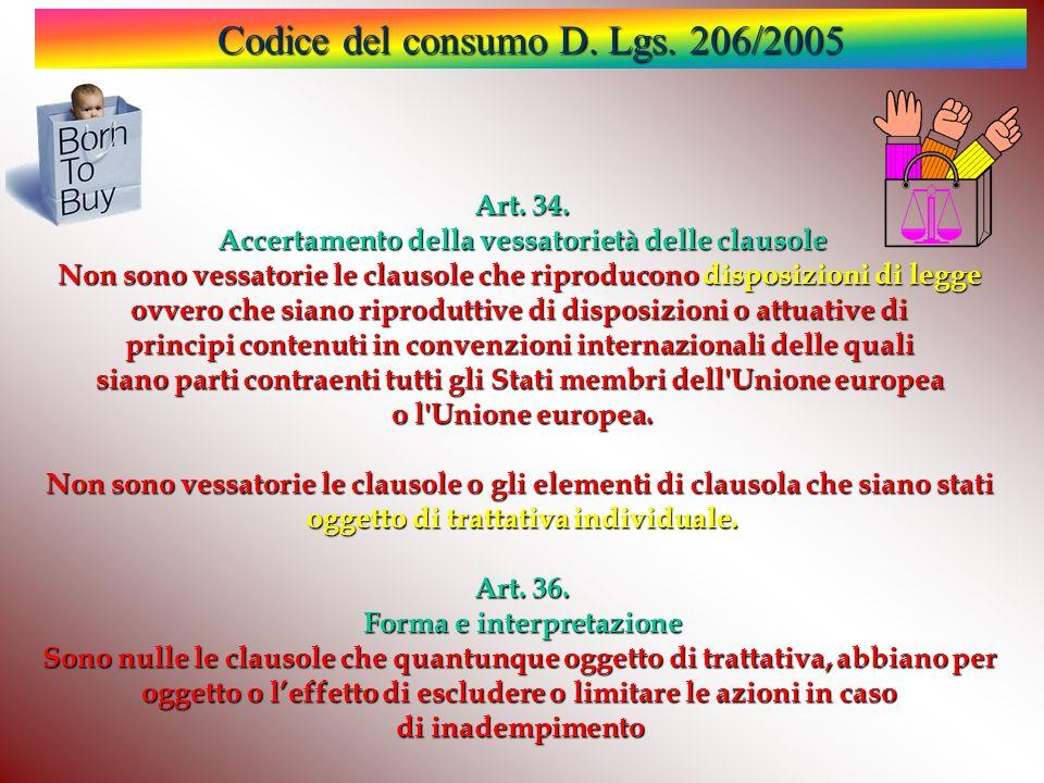 Codice del consumo D.Lgs. 206/2005 Art. 34.
