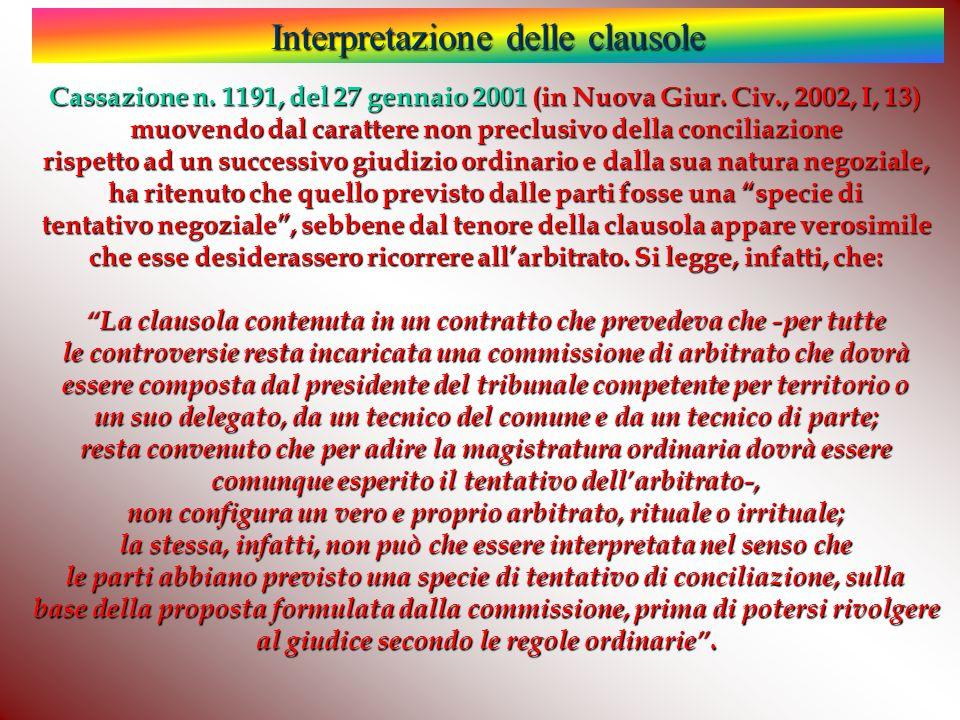 Interpretazione delle clausole Cassazione n.1191, del 27 gennaio 2001 (in Nuova Giur.