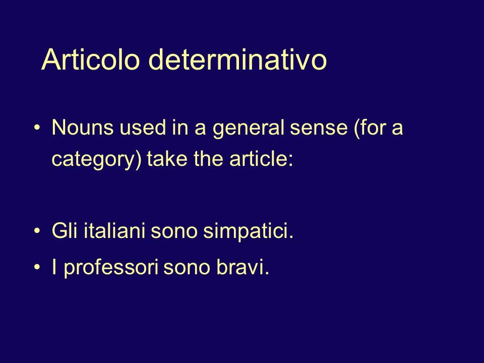 Articolo determinativo Omit the article when addressing someone with a title; use the article when speaking about a person with a title: Buon giorno, signor Percuoco. Ecco il signor Percuoco.