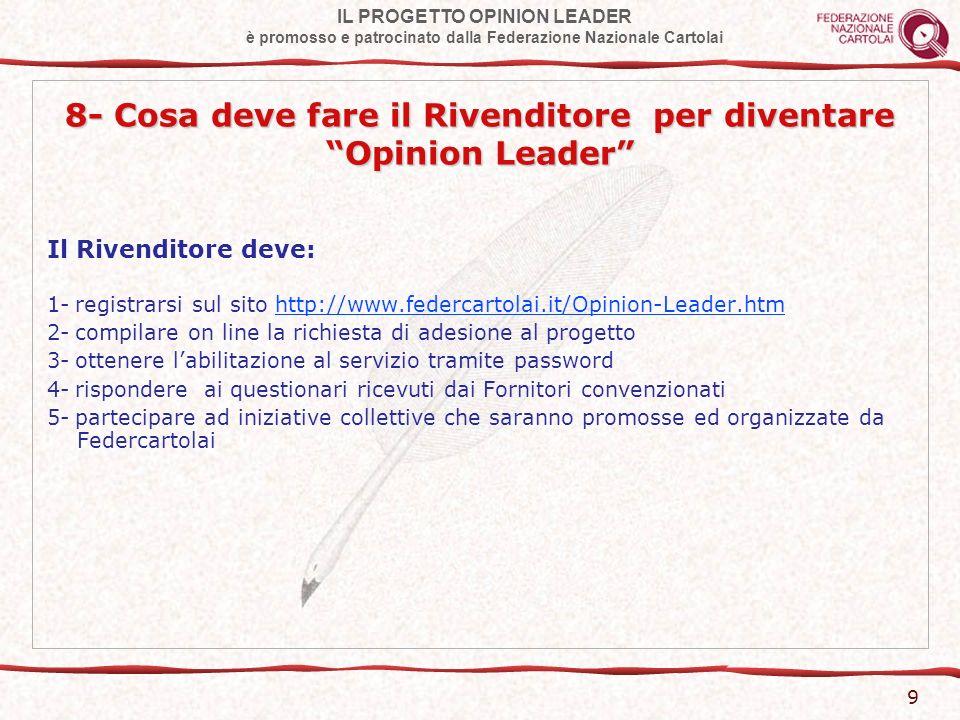 IL PROGETTO OPINION LEADER è promosso e patrocinato dalla Federazione Nazionale Cartolai 10 9a- un esempio pratico PROCESSO INFORMATIVO Il colore.