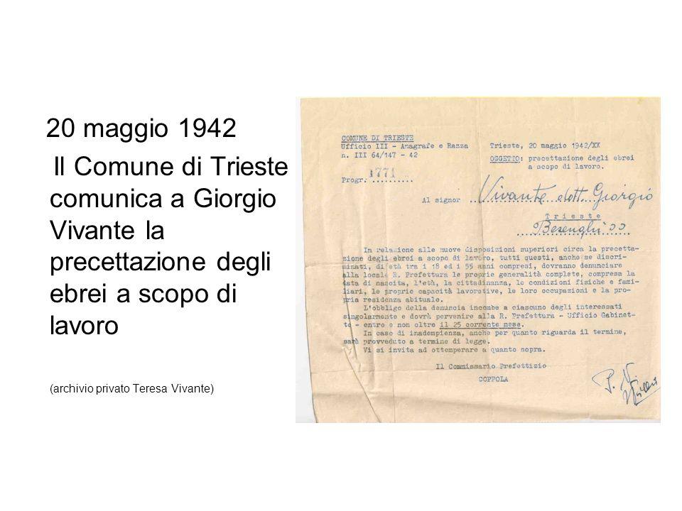 20 maggio 1942 Il Comune di Trieste comunica a Giorgio Vivante la precettazione degli ebrei a scopo di lavoro (archivio privato Teresa Vivante)