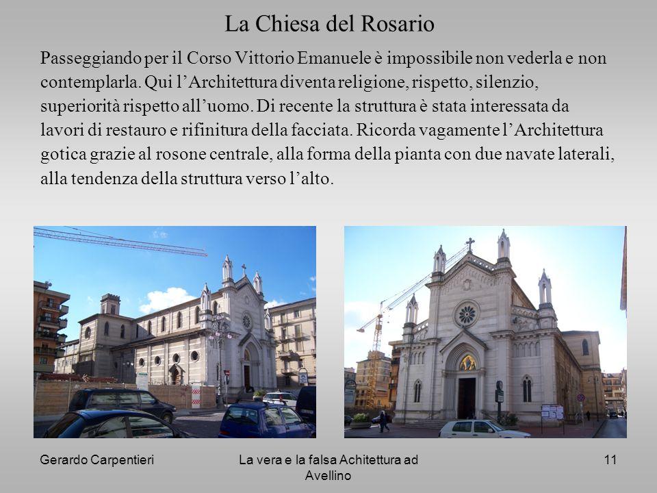 Gerardo CarpentieriLa vera e la falsa Achitettura ad Avellino 11 La Chiesa del Rosario Passeggiando per il Corso Vittorio Emanuele è impossibile non v