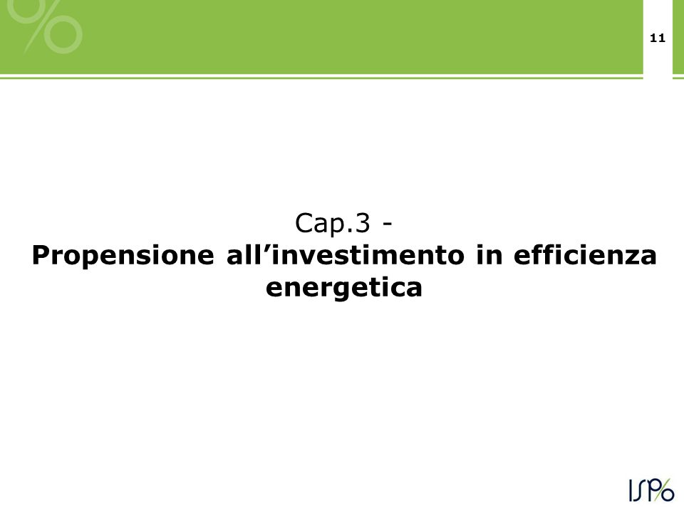 11 Cap.3 - Propensione allinvestimento in efficienza energetica