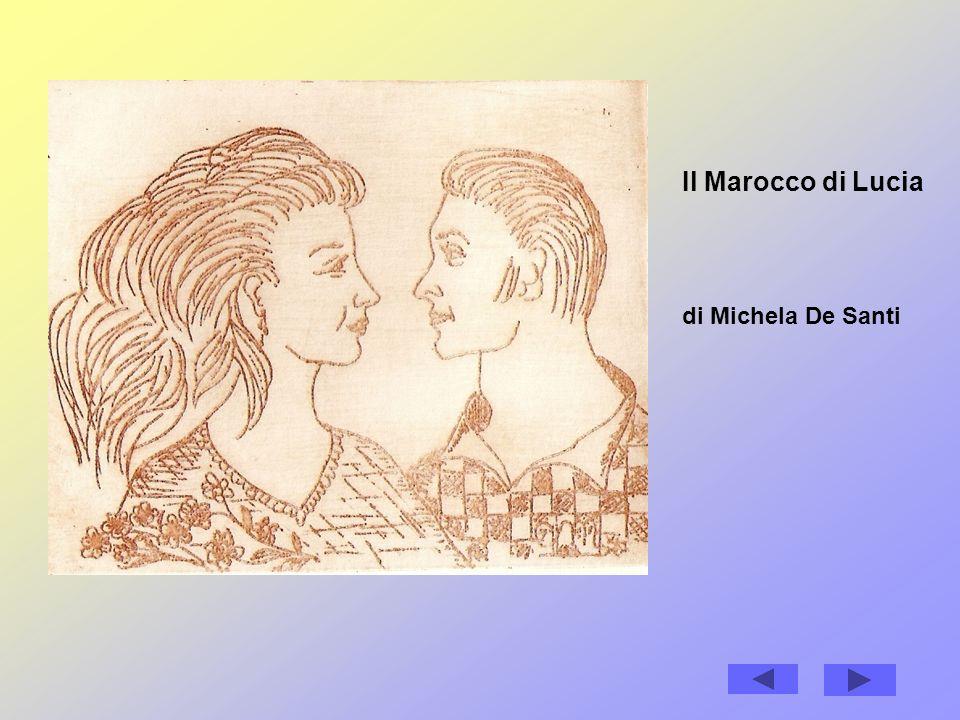 Il Marocco di Lucia di Michela De Santi