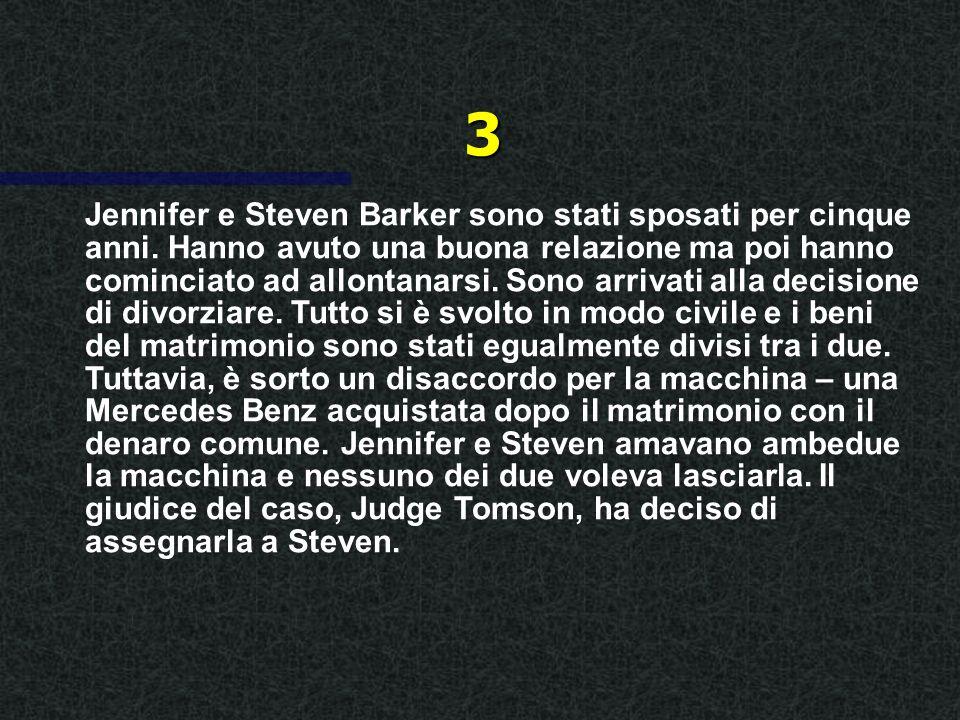 Jennifer e Steven Barker sono stati sposati per cinque anni.