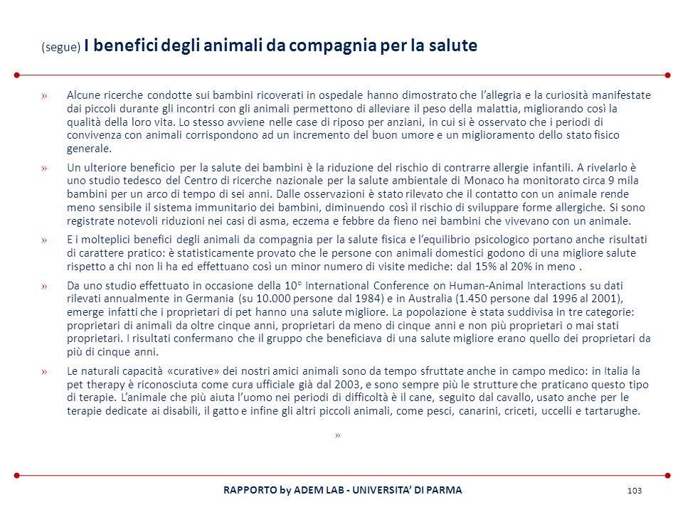 RAPPORTO by ADEM LAB - UNIVERSITA DI PARMA (segue) I benefici degli animali da compagnia per la salute » Alcune ricerche condotte sui bambini ricovera