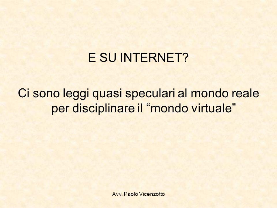 Avv. Paolo Vicenzotto E SU INTERNET.
