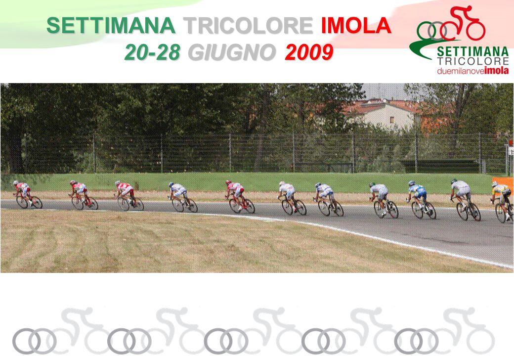 SETTIMANA TRICOLORE IMOLA 20-28 GIUGNO 2009