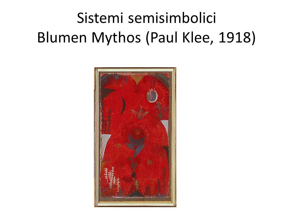 Sistemi semisimbolici Blumen Mythos (Paul Klee, 1918)