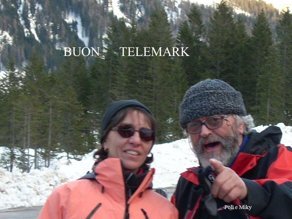 BUON TELEMARK Poli e Miky