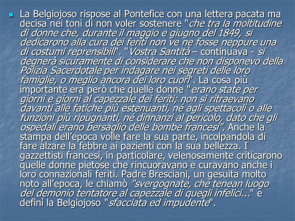 La Belgiojoso rispose al Pontefice con una lettera pacata ma decisa nei toni di non voler sostenere