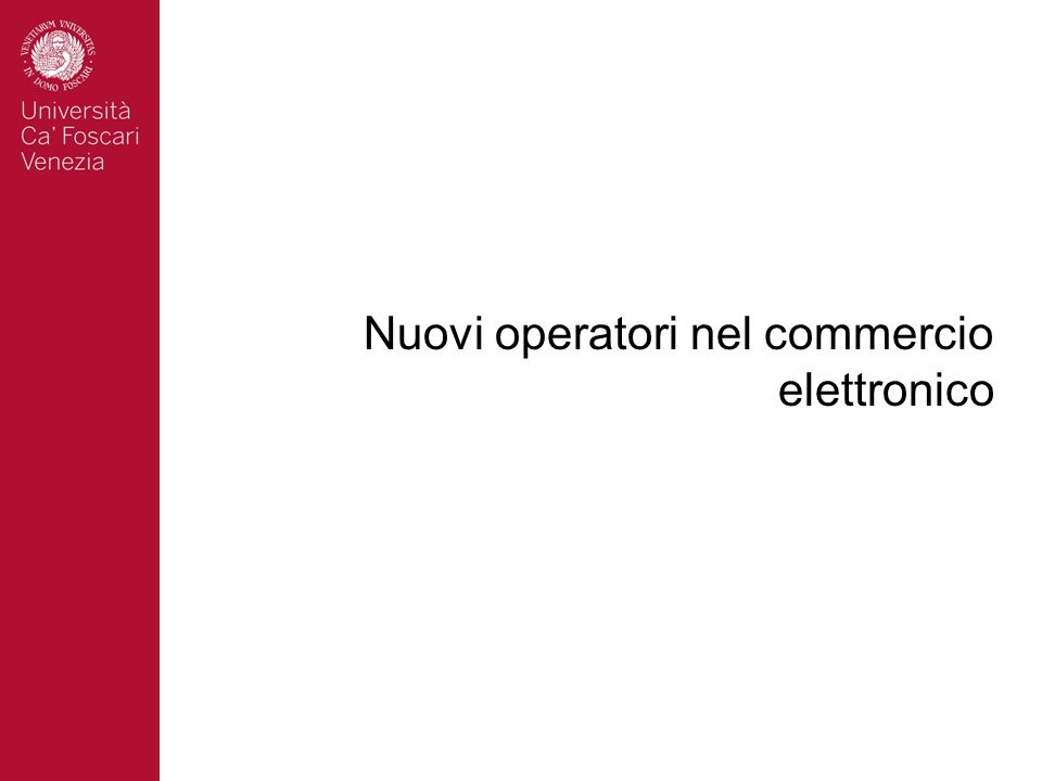 Nuovi operatori nel commercio elettronico
