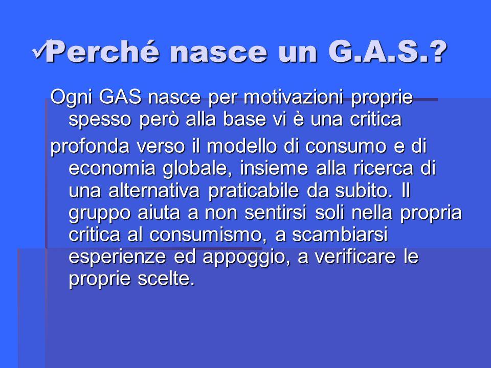Perché nasce un G.A.S..Perché nasce un G.A.S..
