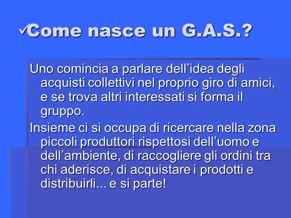 I Gas in Italia: I Gas in Italia: La storia dei gruppi d acquisto solidali in Italia inizia nel 1994 con la nascita del primo gruppo a Fidenza, quindi a Reggio Emilia e in seguito in diverse altre località.