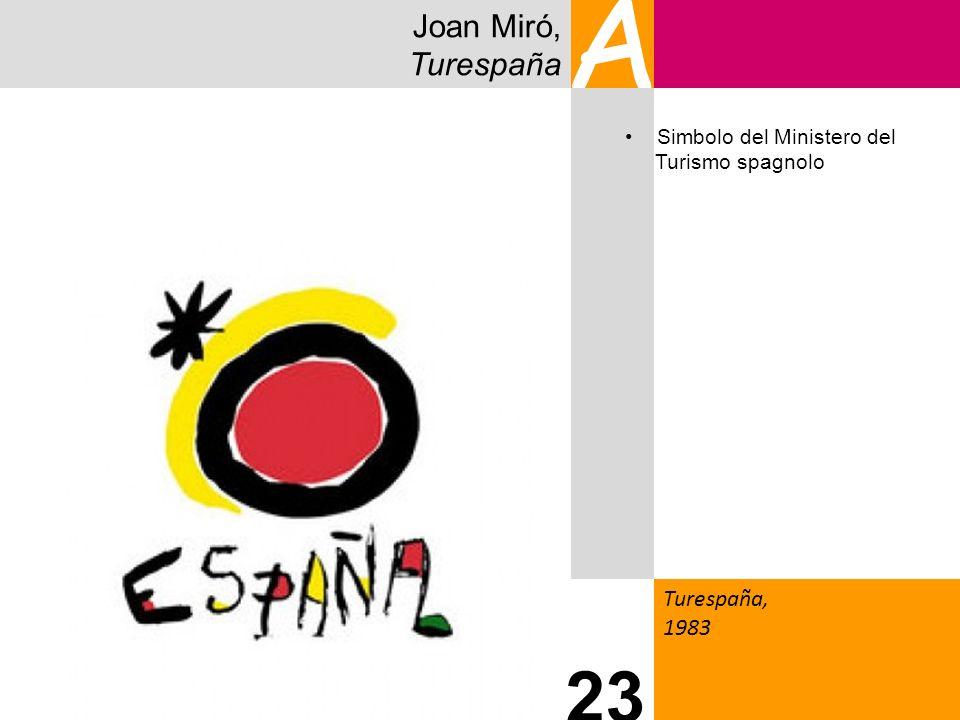 Joan Miró, Turespaña A Turespaña, 1983 23 Simbolo del Ministero del Turismo spagnolo