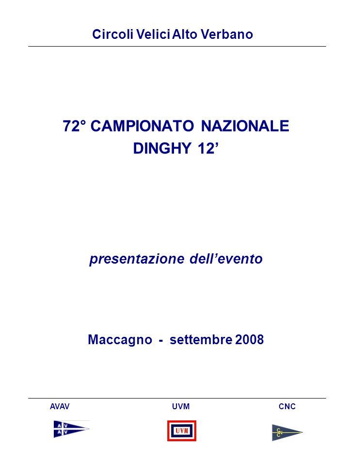 Circoli Velici Alto Verbano AVAV UVM CNC 72° CAMPIONATO NAZIONALE DINGHY 12 presentazione dellevento Maccagno - settembre 2008