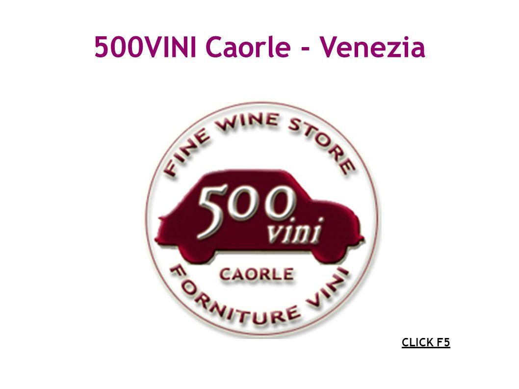500VINI Caorle - Venezia CLICK F5