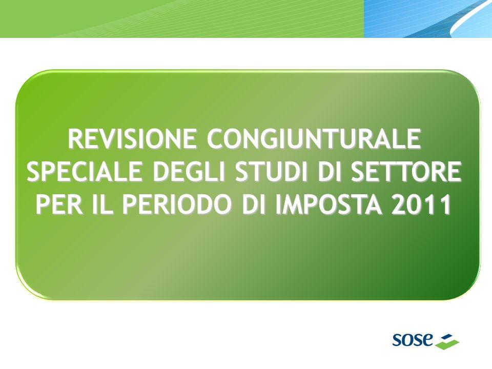 REVISIONE CONGIUNTURALE SPECIALE DEGLI STUDI DI SETTORE PER IL PERIODO DI IMPOSTA 2011